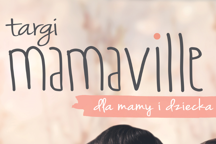 Plakat targów MAMAVILLE