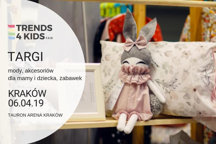 Wiosenna edycja targów Trends 4 Kids w GliwicachI i w Krakowie