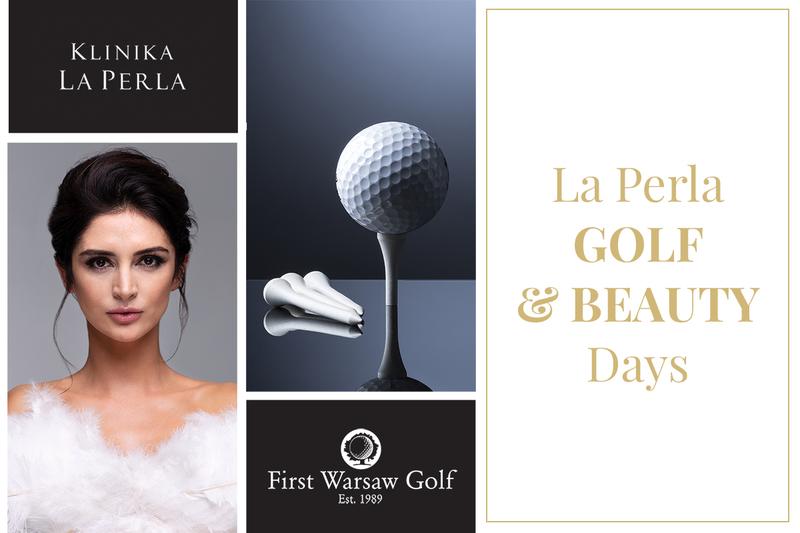 La Perla Golf&Beauty Days